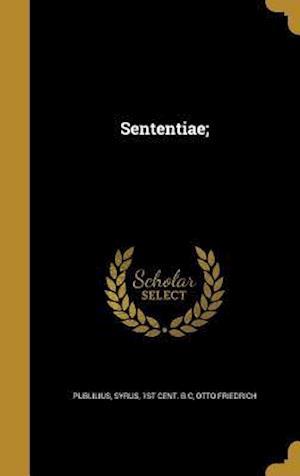 Bog, hardback Sententiae; af Otto Friedrich