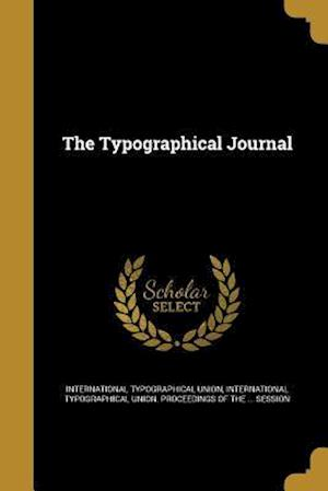 Bog, paperback The Typographical Journal