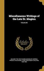 Miscellaneous Writings of the Late Dr. Maginn; Volume 05 af William 1793-1842 Maginn