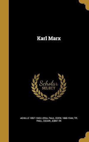 Bog, hardback Karl Marx af Achille 1857-1943 Loria