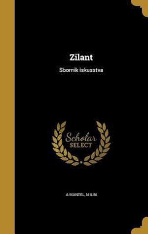 Bog, hardback Zilant af N. Ilin, A. Mantel
