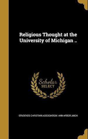 Bog, hardback Religious Thought at the University of Michigan ..