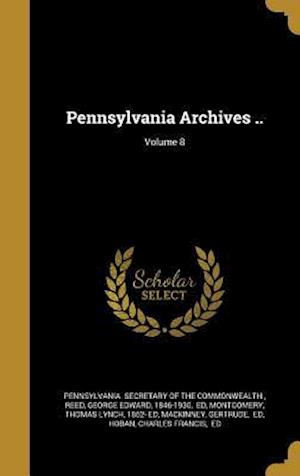 Bog, hardback Pennsylvania Archives ..; Volume 8