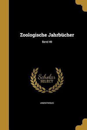 Bog, paperback Zoologische Jahrbucher; Band 40