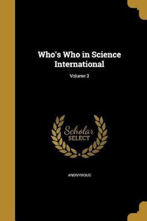 Bog, paperback Who's Who in Science International; Volume 3