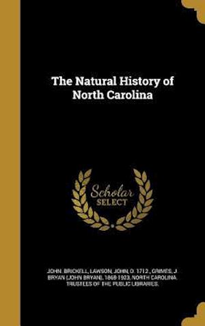 Bog, hardback The Natural History of North Carolina af John Brickell