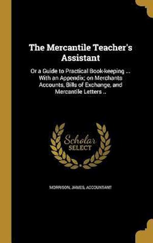 Bog, hardback The Mercantile Teacher's Assistant