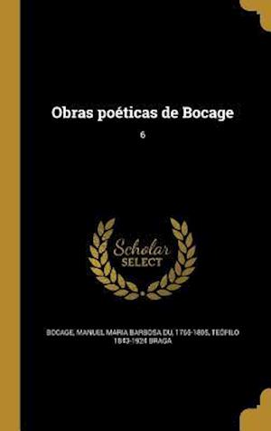 Bog, hardback Obras Poeticas de Bocage; 6 af Teofilo 1843-1924 Braga