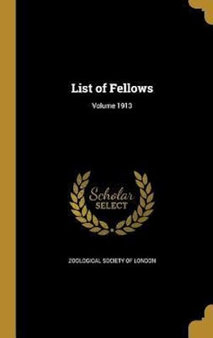 Bog, hardback List of Fellows; Volume 1913