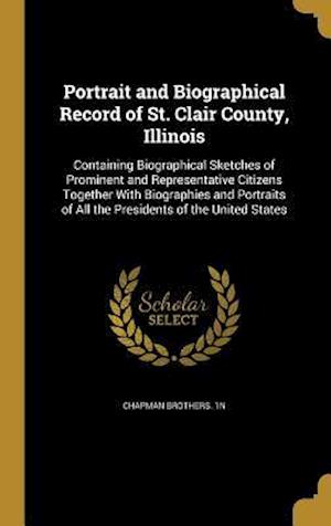 Bog, hardback Portrait and Biographical Record of St. Clair County, Illinois