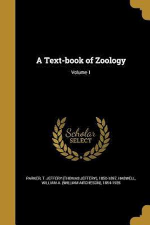 Bog, paperback A Text-Book of Zoology; Volume 1