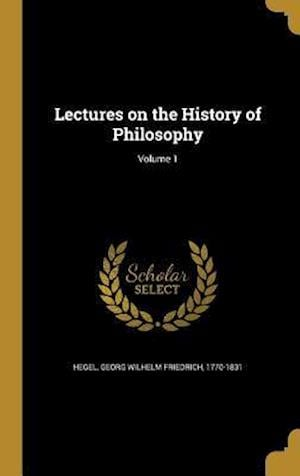 Bog, hardback Lectures on the History of Philosophy; Volume 1