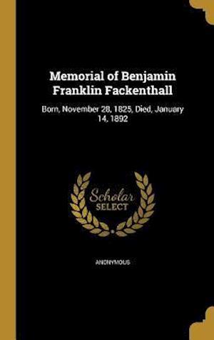 Bog, hardback Memorial of Benjamin Franklin Fackenthall