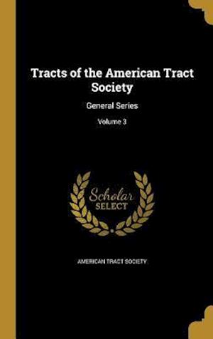 Bog, hardback Tracts of the American Tract Society