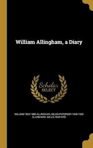 William Allingham, a Diary af Dollie Radford, Helen Paterson 1848-1926 Allingham, William 1824-1889 Allingham
