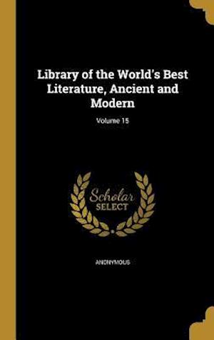 Bog, hardback Library of the World's Best Literature, Ancient and Modern; Volume 15