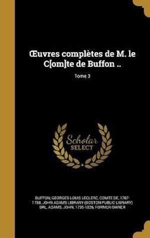 Bog, hardback Uvres Completes de M. Le C[om]te de Buffon ..; Tome 3