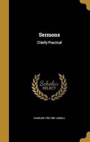 Bog, hardback Sermons af Charles 1782-1861 Lowell