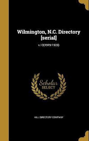 Bog, hardback Wilmington, N.C. Directory [Serial]; V.13(1919/1920)