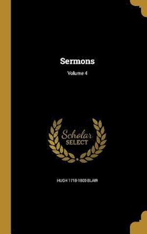 Bog, hardback Sermons; Volume 4 af Hugh 1718-1800 Blair