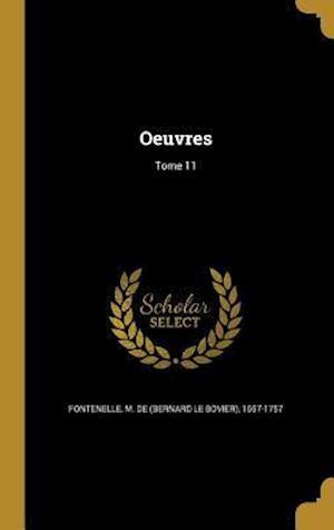 Bog, hardback Oeuvres; Tome 11