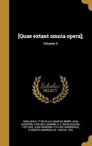Bog, hardback [Quae Extant Omnia Opera];; Volumen 4