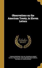 Observations on the American Treaty, in Eleven Letters af Thomas Peregrine 1782-1841 Courtenay
