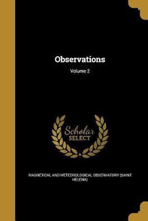 Bog, paperback Observations; Volume 2