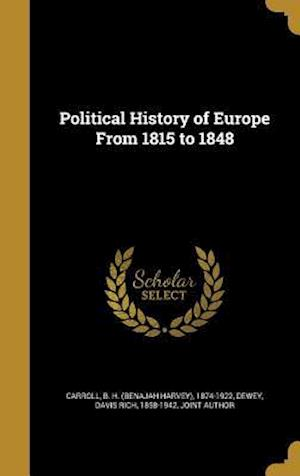 Bog, hardback Political History of Europe from 1815 to 1848