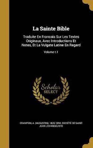 Bog, hardback La Sainte Bible