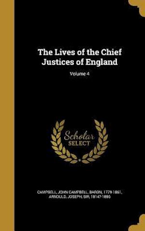 Bog, hardback The Lives of the Chief Justices of England; Volume 4