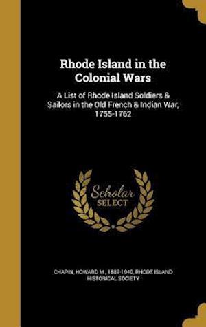 Bog, hardback Rhode Island in the Colonial Wars
