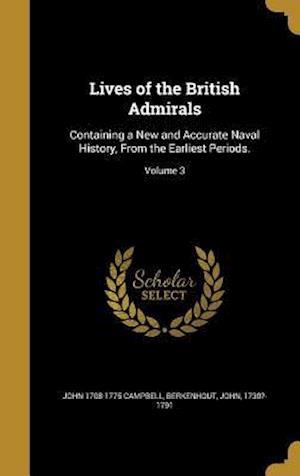 Bog, hardback Lives of the British Admirals af John 1708-1775 Campbell