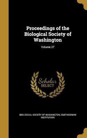 Bog, hardback Proceedings of the Biological Society of Washington; Volume 27