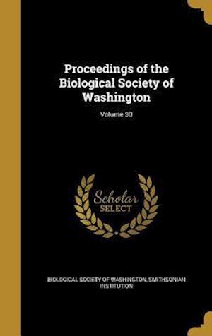 Bog, hardback Proceedings of the Biological Society of Washington; Volume 30