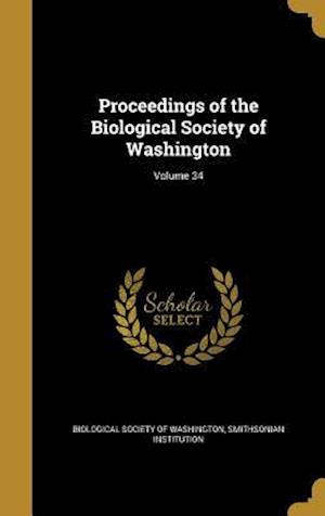 Bog, hardback Proceedings of the Biological Society of Washington; Volume 34