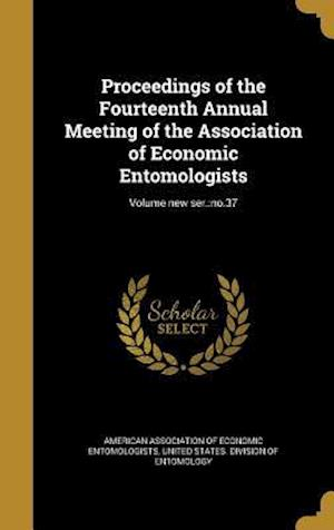 Bog, hardback Proceedings of the Fourteenth Annual Meeting of the Association of Economic Entomologists; Volume New Ser.