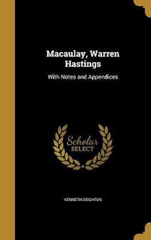 Bog, hardback Macaulay, Warren Hastings af Kenneth Deighton