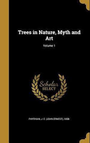 Bog, hardback Trees in Nature, Myth and Art; Volume 1