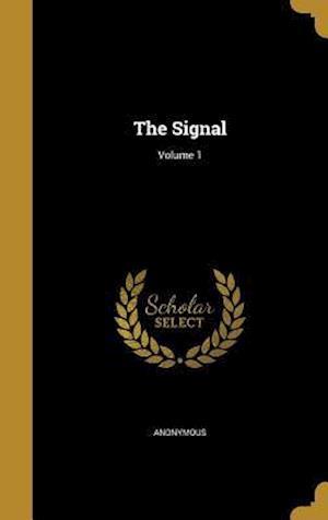 Bog, hardback The Signal; Volume 1