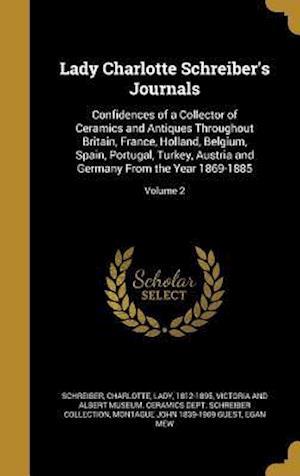 Bog, hardback Lady Charlotte Schreiber's Journals af Montague John 1839-1909 Guest