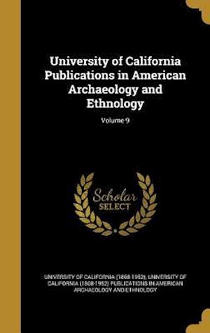 Bog, hardback University of California Publications in American Archaeology and Ethnology; Volume 9