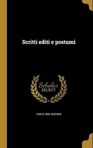 Scritti Editi E Postumi af Carlo 1806-1842 Bini