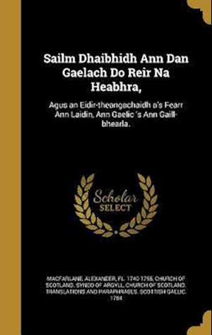 Bog, hardback Sailm Dhaibhidh Ann Dan Gaelach Do Reir Na Heabhra,