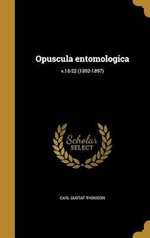 Bog, hardback Opuscula Entomologica; V.16-22 (1892-1897) af Carl Gustaf Thomson