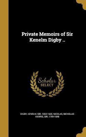 Bog, hardback Private Memoirs of Sir Kenelm Digby ..