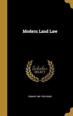 Bog, hardback Modern Land Law af Edward 1861-1939 Jenks