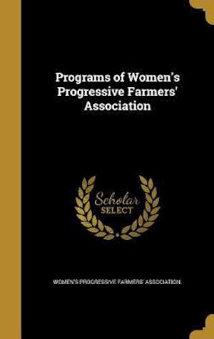 Bog, hardback Programs of Women's Progressive Farmers' Association