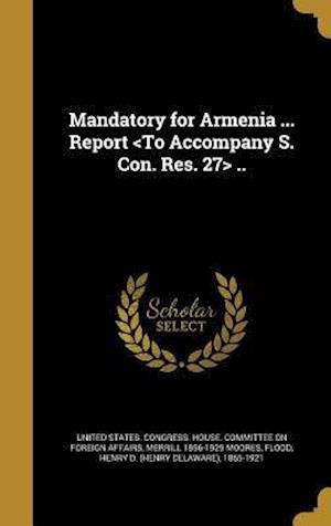 Bog, hardback Mandatory for Armenia ... Report .. af Merrill 1856-1929 Moores