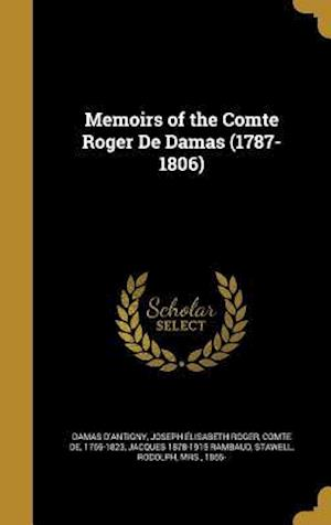 Bog, hardback Memoirs of the Comte Roger de Damas (1787-1806) af Jacques 1878-1915 Rambaud